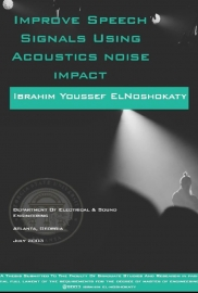 improve speech signals using acoustics noise impact
