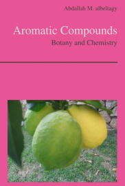 Aromatic Compounds - Botany and Chemistry
