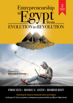 Entrepreneurship in Egypt: From Evolution to Revolution