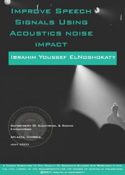 improve speech signals using acoustics noise impact